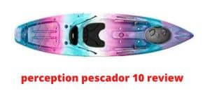 perception pescador 10 review
