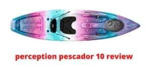 perception pescador 10 review