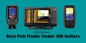 Best Fish Finder Under 200 Dollars