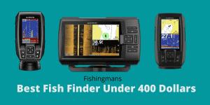 Best Fish Finder Under 400 Dollars
