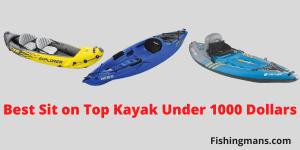 Best Sit on Top Kayak Under 1000 Dollars