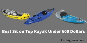 Best Sit on Top Kayak Under 600 Dollars